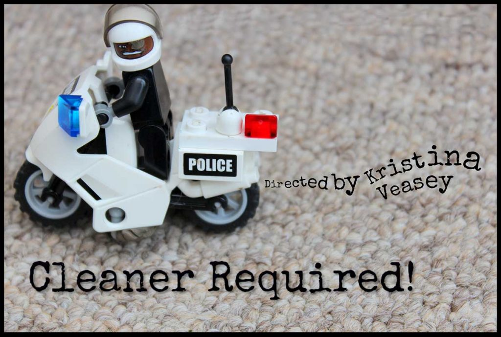 Cleaner Required!
